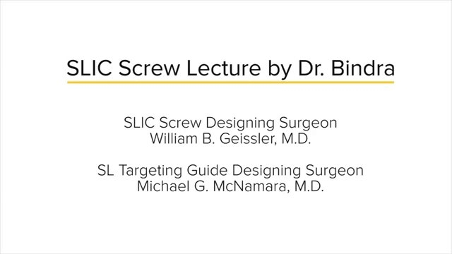 SLIC Screw Lecture by Dr. Bindra